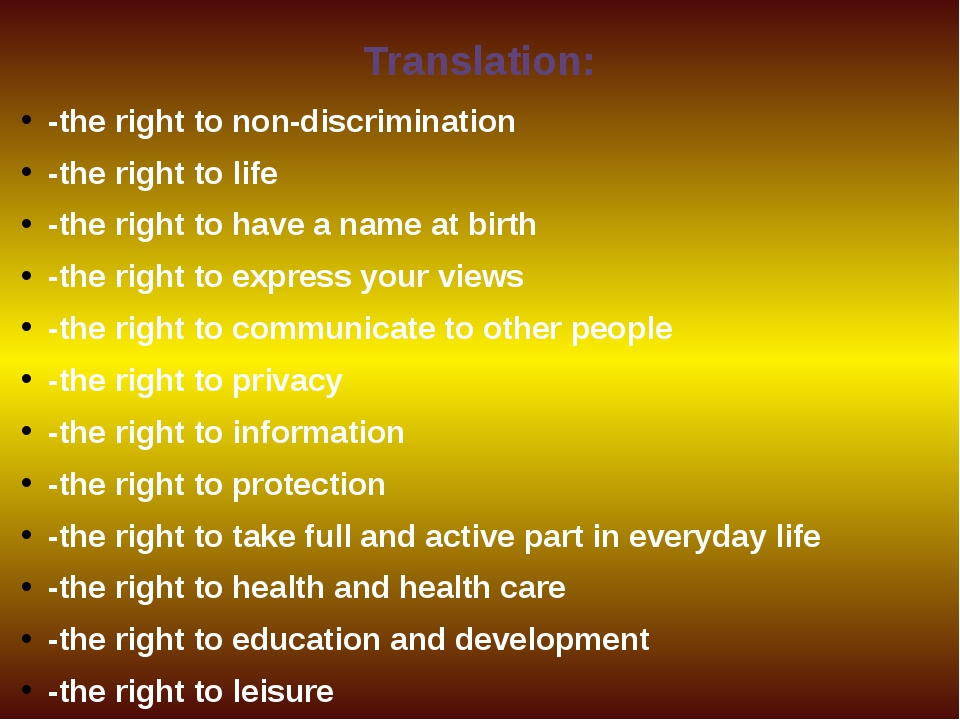 Translation: -the right to non-discrimination -the right to life -the right t...