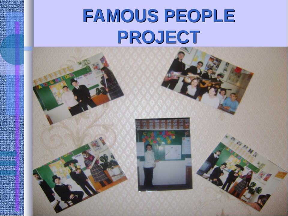 FAMOUS PEOPLE PROJECT