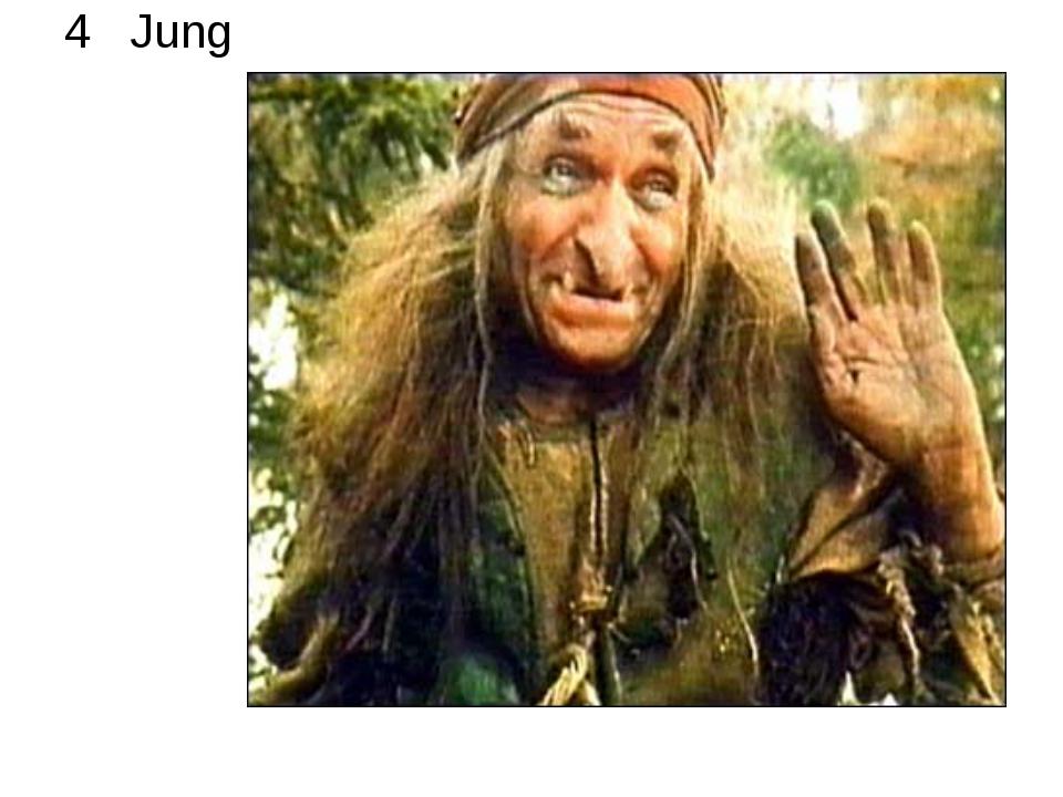 4 Jung