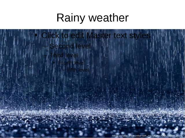 Rainy weather