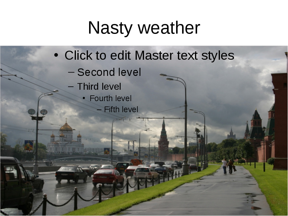 Nasty weather