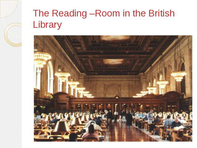 The Reading –Room in the British Library