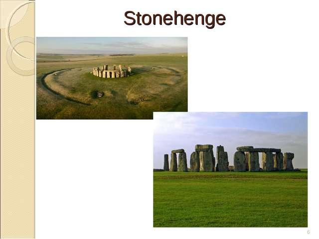 Stonehenge *