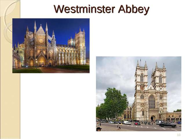 Westminster Abbey *