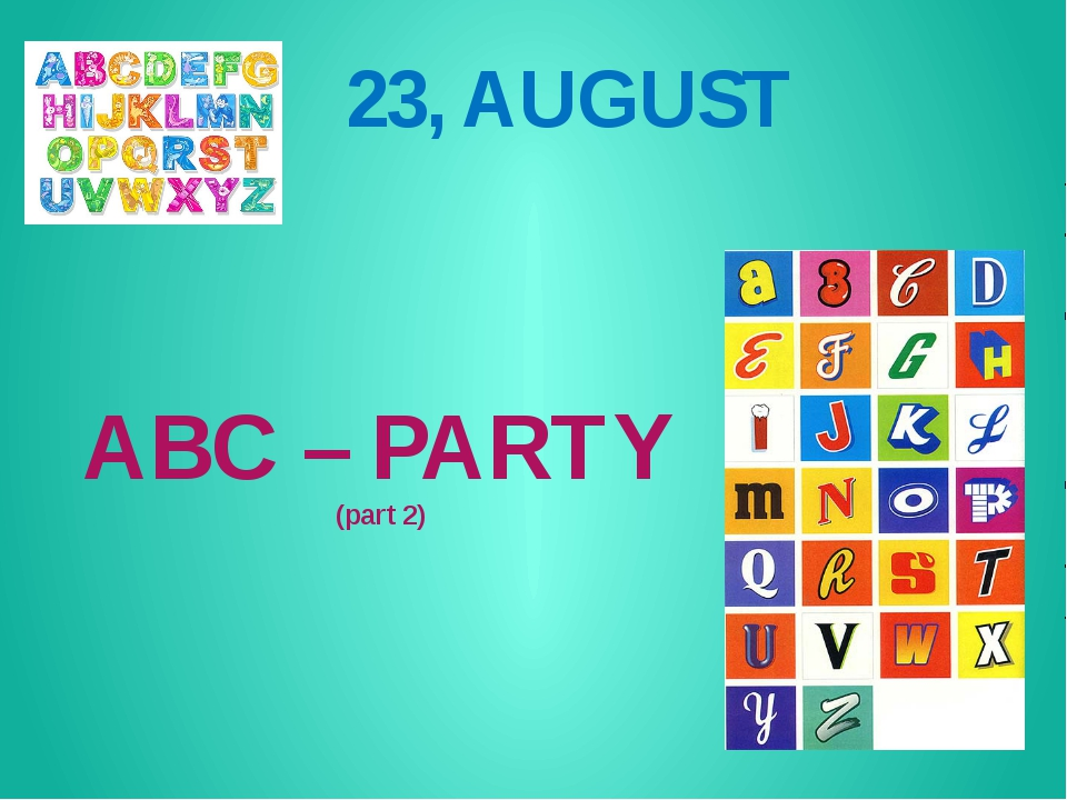 ABC – PARTY (part 2) 23, AUGUST