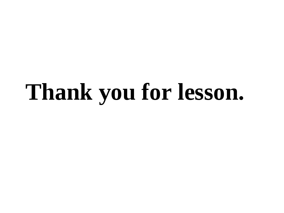 Thank you for lesson.
