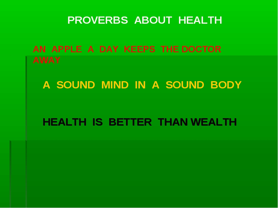 AN APPLE A DAY KEEPS THE DOCTOR AWAY HEALTH IS BETTER THAN WEALTH A SOUND MIN...
