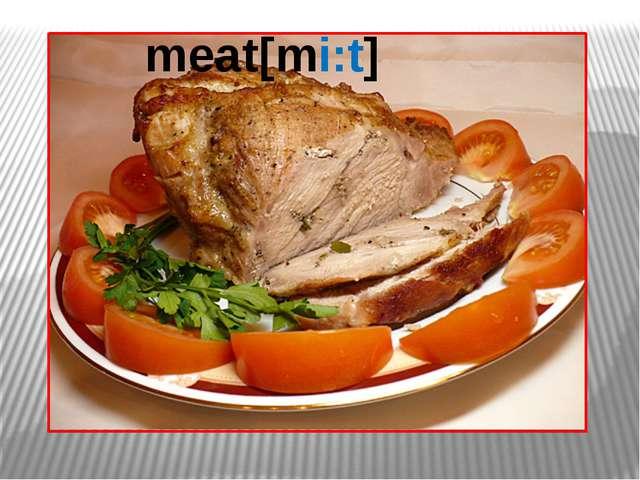 meat[mi:t]