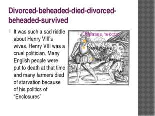 Divorced-beheaded-died-divorced-beheaded-survived It was such a sad riddle ab