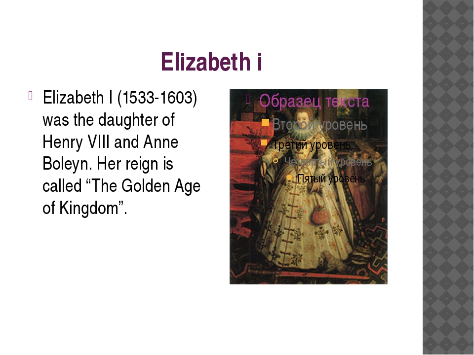 Elizabeth i Elizabeth I (1533-1603) was the daughter of Henry VIII and Anne B...