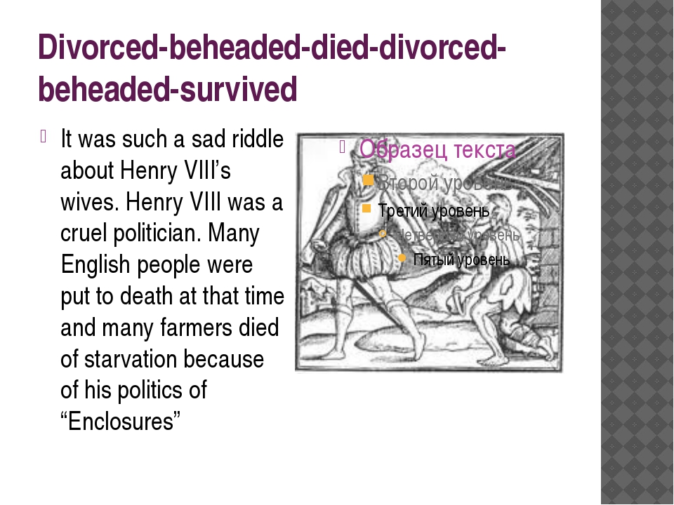 Divorced-beheaded-died-divorced-beheaded-survived It was such a sad riddle ab...