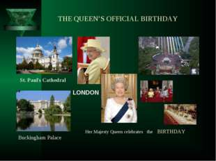 THE QUEEN'S OFFICIAL BIRTHDAY LONDON
