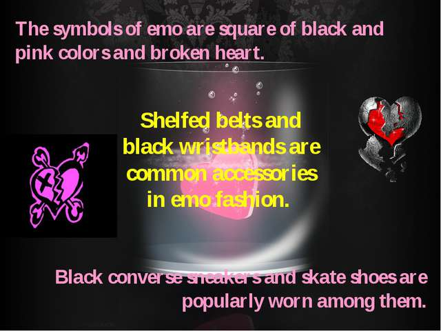 The symbols of emo are square of black and pink colors and broken heart. Blac...