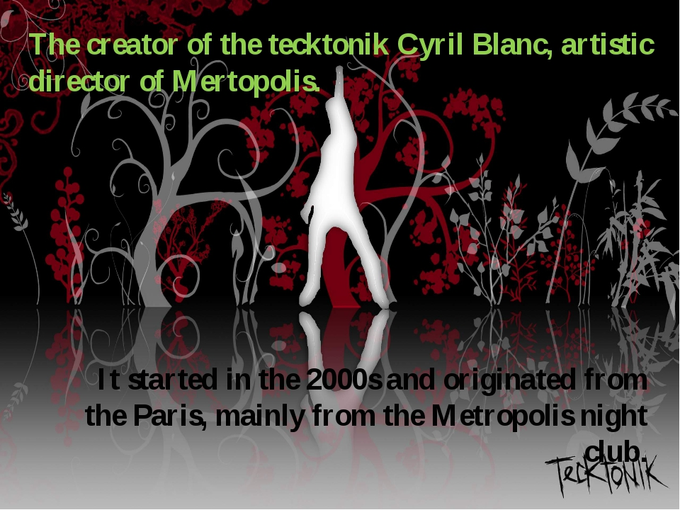 It started in the 2000s and originated from the Paris, mainly from the Metrop...