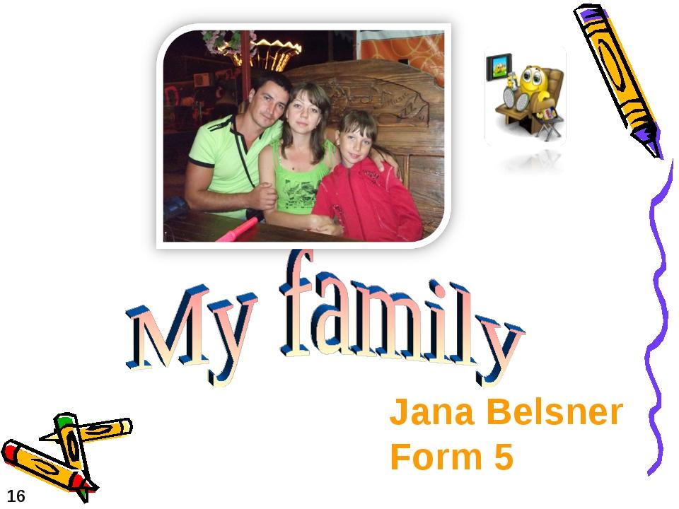 16 Jana Belsner Form 5