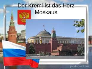 Der Kreml-ist das Herz Moskaus