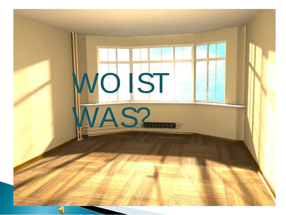 WO IST WAS?