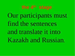 the 4th stage Our participants must find the sentences and translate it into