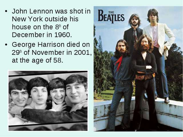 John Lennon was shot in New York outside his house on the 8th of December in...