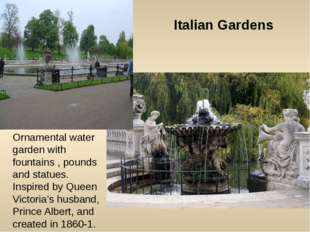 Ornamental water garden with fountains , pounds and statues. Inspired by Quee