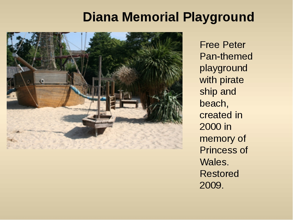 Diana Memorial Playground Free Peter Pan-themed playground with pirate ship a...