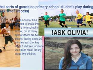 What sorts of games do primary school students play during break time? (reces
