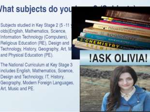 What subjects do you learn? (Subjects) Subjects studied in Key Stage 2 (5 -11