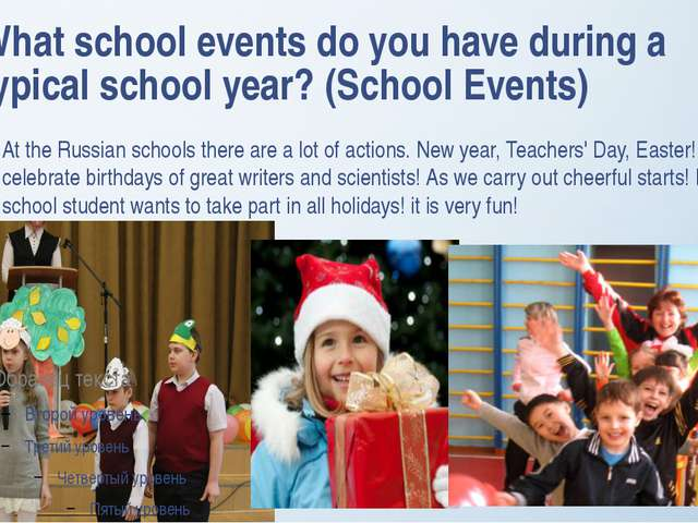 What school events do you have during a typical school year? (School Events)...