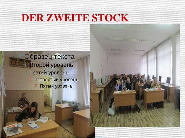 DER ZWEITE STOCK