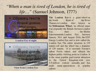 """When a man is tired of London, he is tired of life…"" (Samuel Johnson, 1777)"