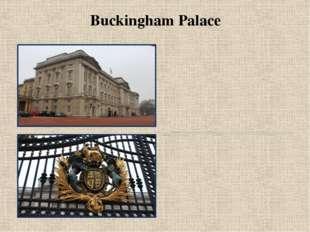 Buckingham Palace Buckingham Palace is theLondonresidence and principal wo