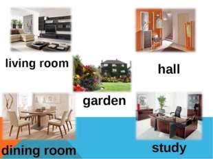 living room hall garden dining room study