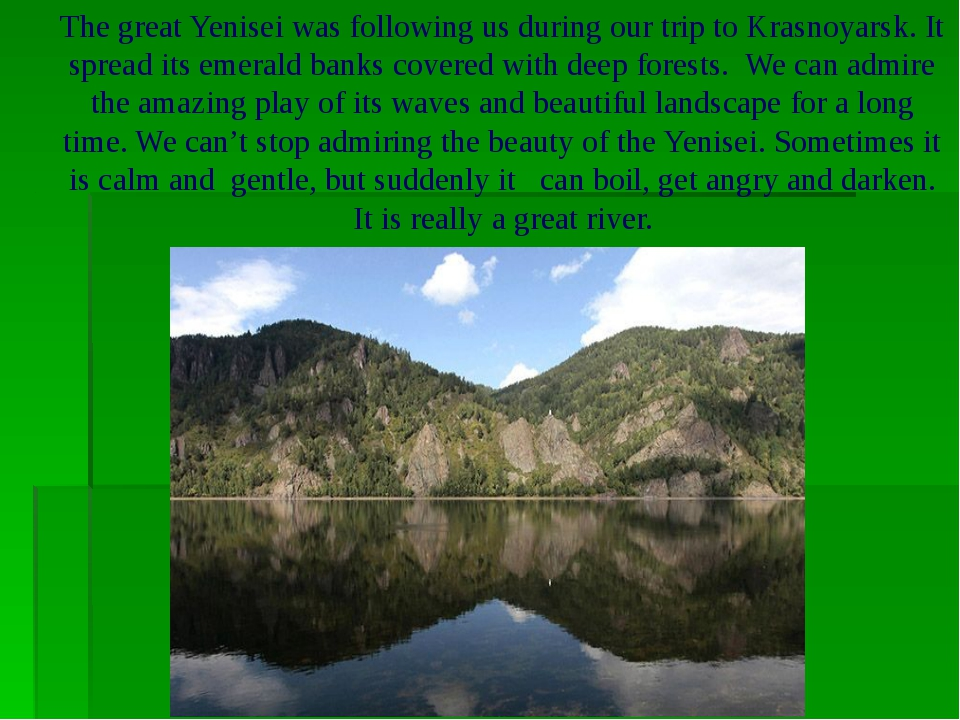 The great Yenisei was following us during our trip to Krasnoyarsk. It spread...