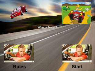 Who is faster? Rules Start
