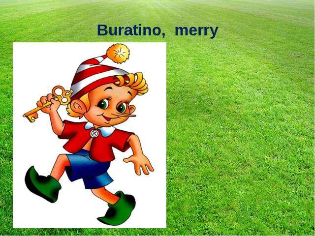 Buratino, merry