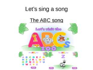 Let's sing a song The ABC song