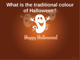 What is the traditional colour of Halloween?