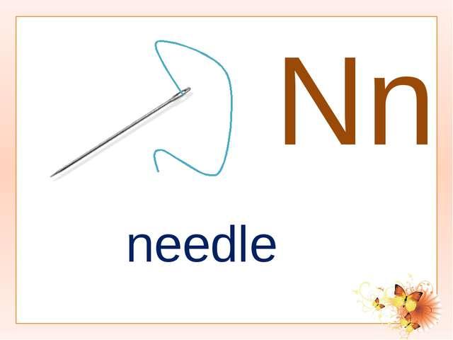 Nn needle
