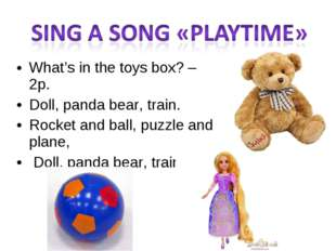 What's in the toys box? – 2p. Doll, panda bear, train. Rocket and ball, puzzl