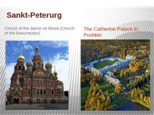 Sankt-Peterurg Church of the Savior on Blood (Church of the Resurrection) The