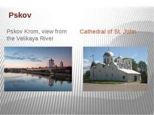 Pskov Pskov Krom, view from the Velikaya River Cathedral of St.John