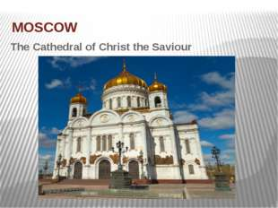 MOSCOW The Cathedral of Christ the Saviour