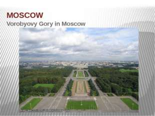 MOSCOW Vorobyovy Gory in Moscow