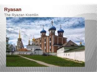 Ryasan The Ryazan Kremlin