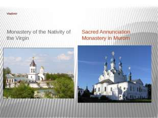 Vladimir Monastery of the Nativity of the Virgin Sacred Annunciation Monaste