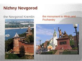 Nizhny Novgorod the Novgorod Kremlin the monument to Minin and Pozharsky