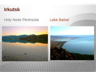 Irkutsk Holy Nose Peninsula Lake Baikal