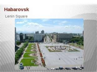 Habarovsk Lenin Square