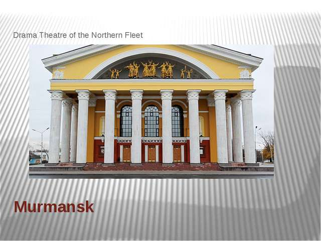 Murmansk Drama Theatre of the Northern Fleet