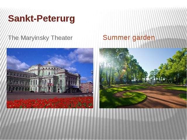 Sankt-Peterurg The Maryinsky Theater Summer garden
